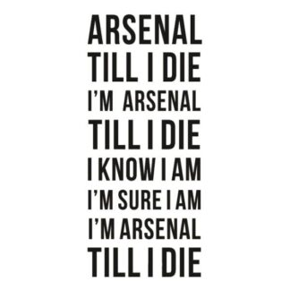 Arsenal wallsticker. Arsenal Till I Die. 100x40cm
