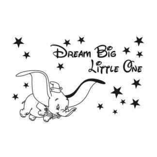 Sød Dumbo wallsticker. Dream Big Little One. 42x28cm.