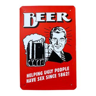 Metalskilt - Beer helping ugly people