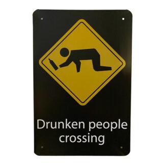 Metalskilt - Drunken People