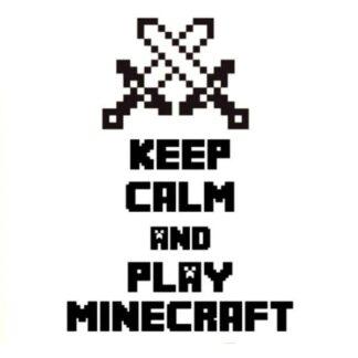 Minecraft wallsticker. Keep Calm And Play Minecraft. 70x50cm